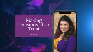 Making Decisions I Can Trust Blog Cover