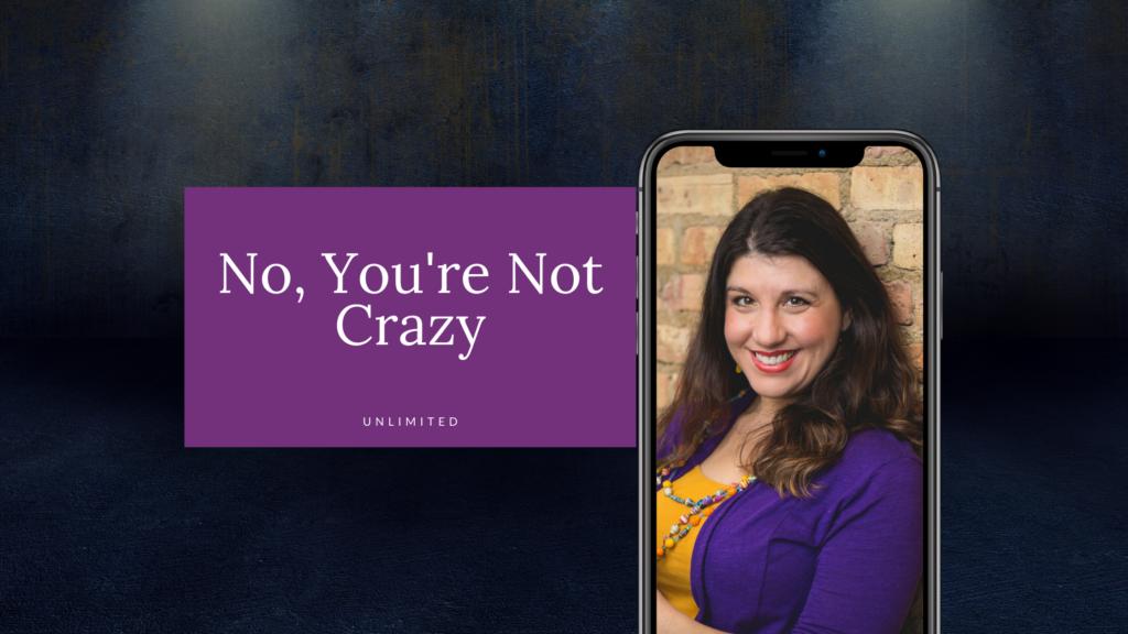 No, You're Not Crazy blog cover