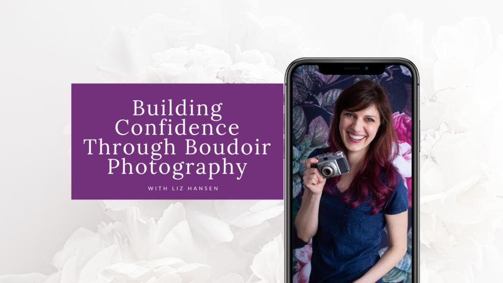 Building Confidence Through Boudoir blog cover