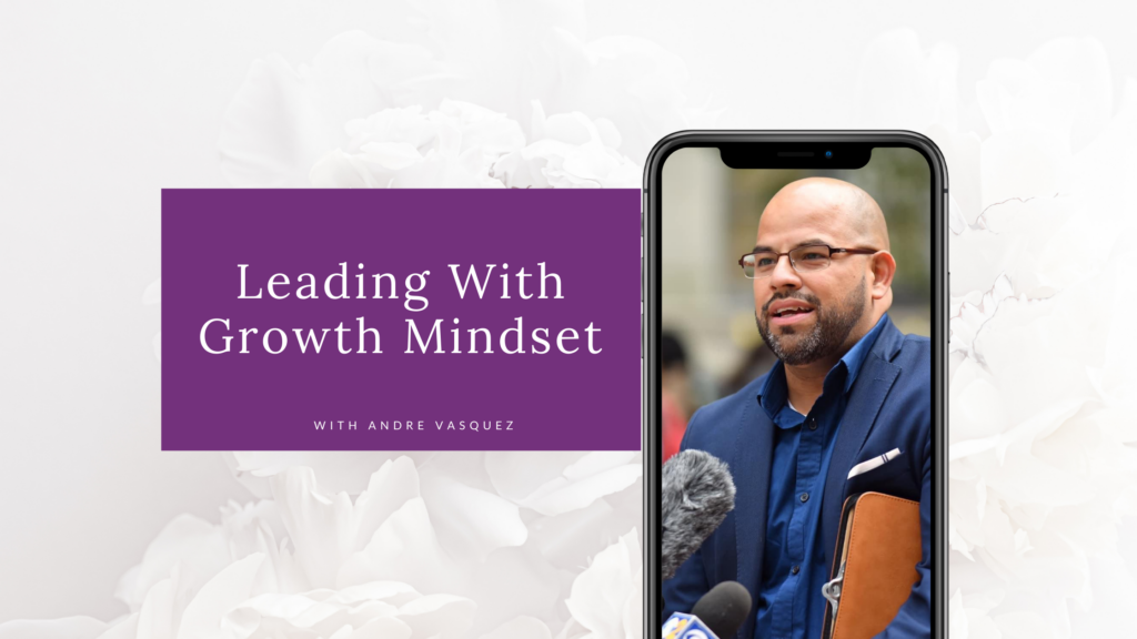 Leading With Growth Mindset blog cover