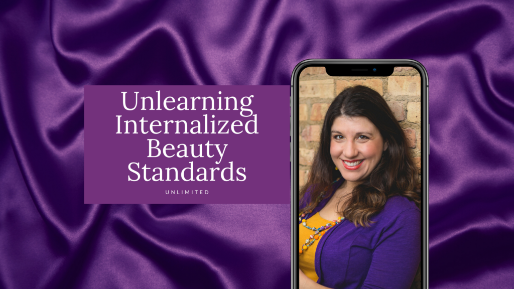 Unlearning internalized beauty standards blog cover