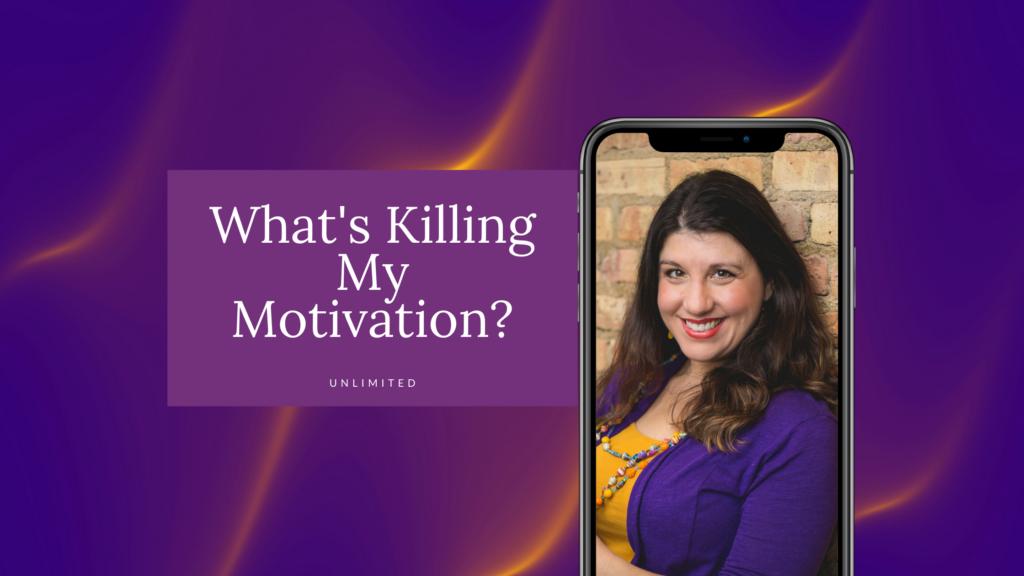 What's Killing My Motivation Blog Post Image