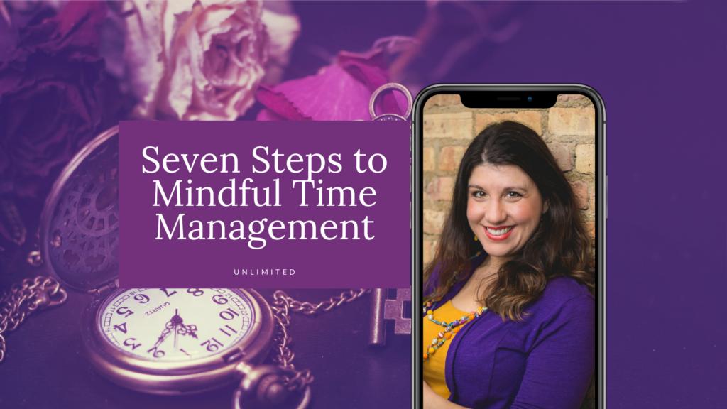 Seven Steps to Mindful Time Management Blog image